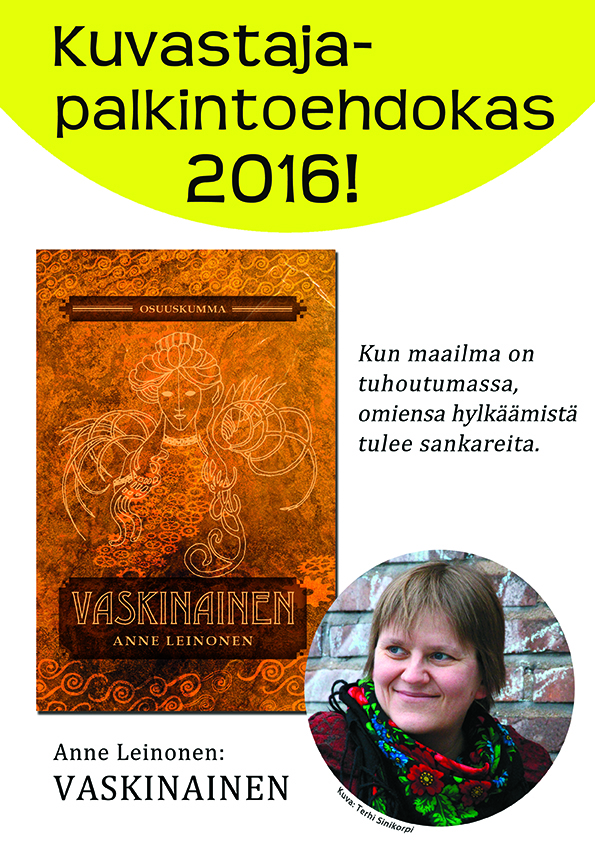Kuvastajaehdokas 2016: Vaskinainen!